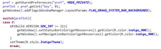 ソースコード内でsetStatusBarColorとsetNavigationBarColorを使用するため、getWindow().addFlags(WindowManager.LayoutParams.FLAG_DRAWS_SYSTEM_BAR_BACKGROUNDS);を記述